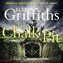 The Chalk Pit: The Dr Ruth Galloway Mysteries 9 Audiobook by Elly Griffiths Narrated by To Be Announced