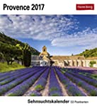 Provence - Kalender 2017: Sehnsuchtsk...
