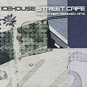 Street Cafe And The Remix Hits