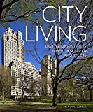 img - for City Living: Apartment Houses by Robert A.M. Stern Architects book / textbook / text book