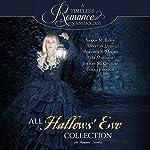 All Hallows' Eve: Six Romance Novellas | Sarah M. Eden,Annette Lyon,Heather B. Moore,Lisa Mangum,Jordan McCollum,Elana Johnson