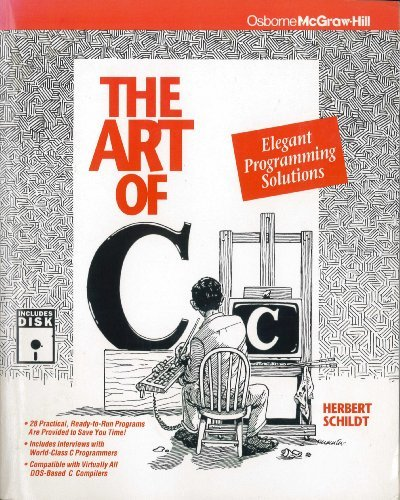 The Art of C: Elegant Programming Solutions (Book and Disk) PDF