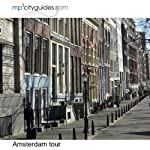 Amsterdam Tour: mp3cityguides Walking Tour | Simon Harry Brooke