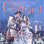 The King Without a Heart (The Pink Collection 41) | Barbara Cartland