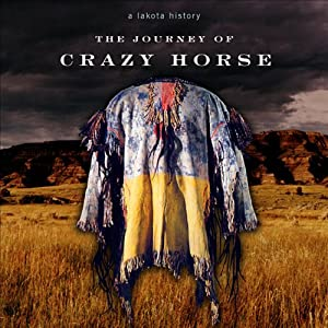 The Journey of Crazy Horse Hörbuch