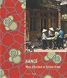 echange, troc Virginie Malherbe, Caroline Herbelin - Hanoï : Rêves d'Occident en Extrême-Orient