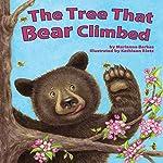 The Tree That Bear Climbed | Marianne Berkes