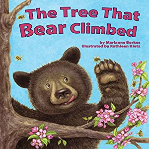The Tree That Bear Climbed Audiobook