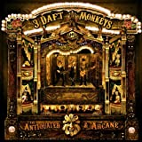 Antiquated & the Arcane by 3 Daft Monkeys