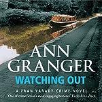 Watching Out: Fran Varady, Book 5 | Ann Granger