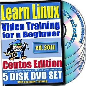 En savoir Linux pour un débutant de formation vidéo et deux examens de certification Bundle, CentOS Edition. 5-DVD Set, Ed.2011