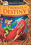 The Phoenix of Destiny: An Epic Kingdom of Fantasy Adventure (Geronimo Stilton and the Kingdom of Fantasy)
