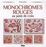 echange, troc Brigitte Roquemont - Monochromes rouges au point de croix