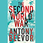 The Second World War | Antony Beevor