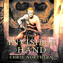 The Invisible Hand: The Price of Freedom, Book 3 Audiobook by Chris Northern Narrated by Matt Franklin