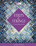 Strips and Strings  (That Patchwork Place)