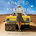 Road to Paradise: A Novel Audiobook by Paullina Simons Narrated by Em Eldridge