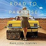 Road to Paradise: A Novel | Paullina Simons