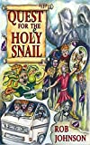 Quest for the Holey Snail by Rob Johnson