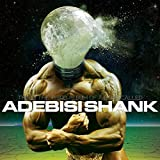 This Is The Third Album of a Band Called Adebisi Shank by Adebisi Shank [Music CD]