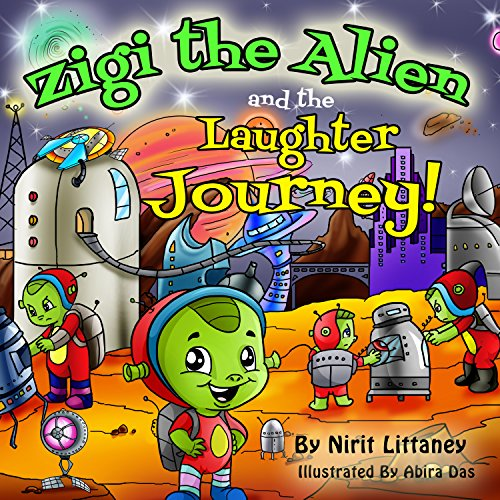 Zigi The Alien And The Laughter Journey by Nirit Littaney ebook deal