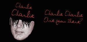 Charlie Charlie by Rebaken Enterprises