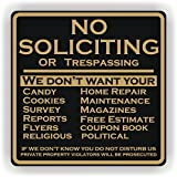 "No Soliciting Sign ""We Don't Want Your"""