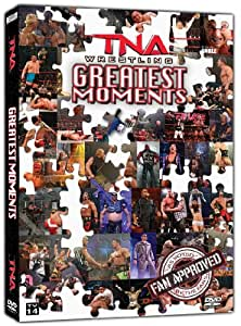 Tna Wrestling's Greatest Moments