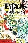 Espagne: Le livre de cuisine