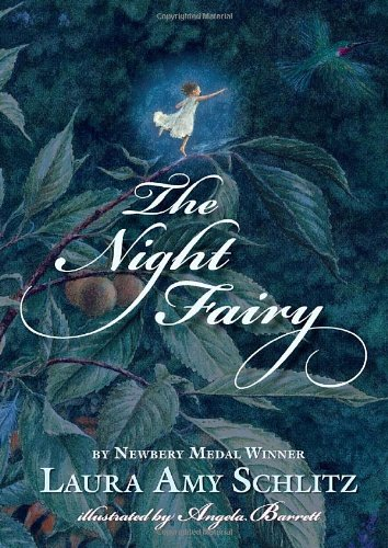 The Night Fairy, Schlitz, Laura Amy