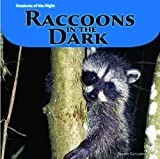 img - for Raccoons in the Dark (Creatures of the Night) book / textbook / text book