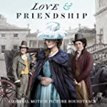 Love & Friendship (Original Motion Pi...