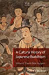 Buddhism in Japan: A Cultural History...