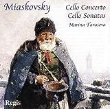 Miaskovsky: Cello Conc./Sonata