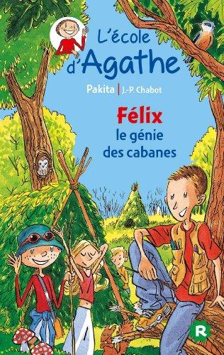 L'Ecole d'Agathe Félix le génie des cabanes