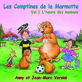 Les comptines de la marmotte, vol. 1 : L'heure des mamans