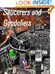 Saucerers and Gondoliers (Ant and Cle...
