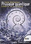 Physique quantique - L'esprit de la m...