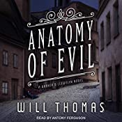 Anatomy of Evil: Barker & Llewelyn Series, Book 7 | Will Thomas