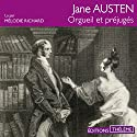 Orgueil et préjugés Audiobook by Jane Austen Narrated by Mélodie Richard