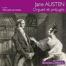 Orgueil et préjugés | Livre audio Auteur(s) : Jane Austen Narrateur(s) : Mélodie Richard