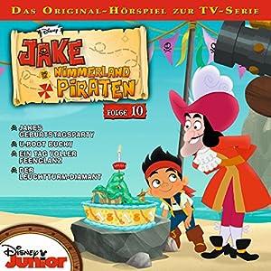 Jake und die Nimmerland-Piraten 10 Hörspiel