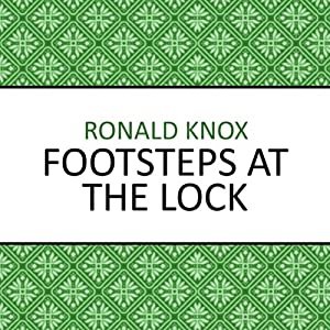 Footsteps at the Lock | [Ronald Knox]