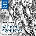 Samson Agonistes Radio/TV von John Milton Gesprochen von: David de Keyser, Philip Madoc, Matthew Morgan, Samantha Bond, Michael Maloney