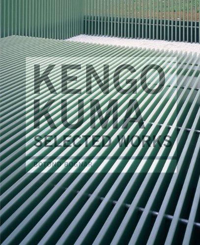 Kengo Kuma: Selected Works