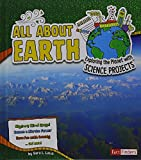 img - for All About Earth: Exploring the Planet with Science Projects (Discover Earth Science) book / textbook / text book