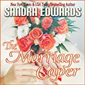 The Marriage Caper: Billionaire Games, Book 2 | [Sandra Edwards]