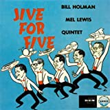 Jive for Five Bill Holman