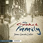 My Crooked Family | James Lincoln Collier
