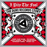 I Pity The Fool - Duke Records Story - Various